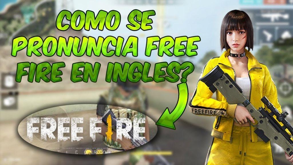 COMO SE PRONUNCIA FREE FIRE EN INGLÉS
